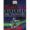 DK Illustrated Oxford Dictionary - David Alderton, Jonathan Metcalf