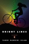 Bright Lines: A Novel by Islam Tanwi Nandini (2015-08-11) Paperback - Islam Tanwi Nandini