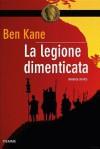 la legione dimenticata - Ben Kane