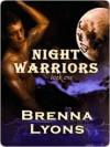 Night Warriors - Brenna Lyons