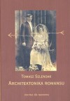 Architektonika romansu - Tomasz Szlendak