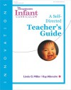 The Comprehensive Infant Curriculum, A Self-Directed Teacher's Guide - Linda G. Miller, Kay Albrecht