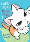 FukuFuku: Kitten Tales (Chi's Sweet Home) - Konami Kanata