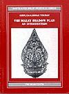 The Malay Shadow Play: An Introduction (South East Asian Cultural Series) - Ghulam Sarwar