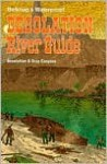 Desolation River Guide - Loie Belknap-Evans, Buzz Belknap