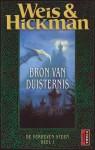 Bron van Duisternis (De Verheven Steen #1) - Margaret Weis, Tracy Hickman, Josephine Ruitenberg