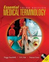 Essential Medical Terminology - Peggy S Stanfield, Y.H. Hui, Nanna Cross