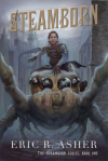 Steamborn - Eric R. Asher