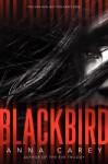 Blackbird - Anna Carey