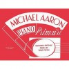 Michael Aaron Piano Course: Primer (French Language Edition) - Michael Aaron