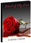 Blood of My Love - Michael Gardner, James Kalemba