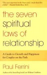 The Seven Spiritual Laws of Relationship - Paul Ferrini