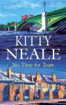 No Time for Tears - Kitty Neale