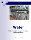 Unit Chemical Cycle Theory (Steam Plant Operations Book 1) - Wayne Smith