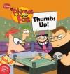 Thumbs Up! - Lara Bergen, Dan Povenmire, Jeff Marsh