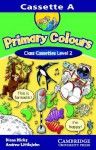 Primary Colours 2 Class Cassette (Primary Colours) - Diana Hicks, Andrew Littlejohn