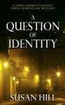 A Question of Identity - Susan Hill