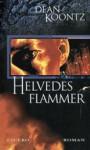 Helvedes Flammer - Leigh Nichols, Dean Koontz