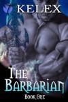 The Barbarian - Kelex