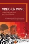 Minds on Music - Michele Kaschub, Janice Smith, MENC, the National Association for Music Education (U.S.) Staff