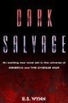 Dark Salvage - E.S. Wynn