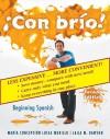 Con Brío: Beginning Spanish - María Concepción Lucas Murillo, Laila M. Dawson
