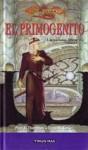El Primogénito (Naciones Elficas, Volumen 1) - Paul B. Thompson, Tonya C. Cook