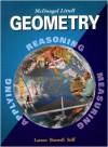 Geometry, Grades 9-12: Mcdougal Littell High School Math (McDougal Littell High Geometry) - Ron Larson, Laurie Boswell, Lee Stiff