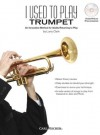 I Used to Play: Trumpet - Larry Clark