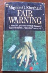 Fair warning - Mignon G. Eberhart