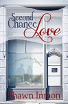 Second Chance Love - Shawn Inmon