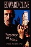 Presence Of Mind - Edward Cline