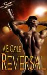 Reversal - A.B. Gayle