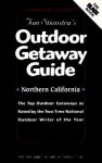 Foghorn Outdoors: Tom Stienstra's Outdoor Getaway Guide: Northern California - Tom Stienstra