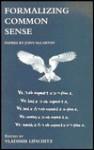 Formalizing Common Sense: Papers by John McCarthy - Vladimir Lifschitz
