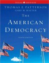 The American Democracy, Texas Edition - Thomas E. Patterson, Gary Halter