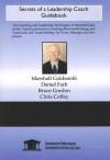 Secrets of a Leadership Coach Guidebook - Marshall Goldsmith, Daniel Farb