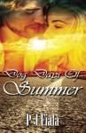 Dog Days of Summer (Rolling Thunder Series) (Volume 1) - PJ Fiala