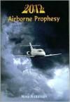 2012 Airborne Prophesy - Nina Anderson