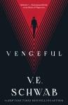 Vengeful - Victoria Schwab