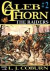 The Raiders (A Caleb Thorn Western) - L.J. Coburn