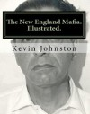 The New England Mafia - Kevin Johnson