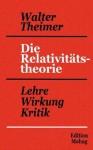 Die Relativit Tstheorie - Walter Theimer