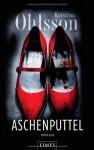 Aschenputtel: Thriller von Ohlsson. Kristina (2011) Gebundene Ausgabe - Ohlsson. Kristina