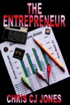 The Entrepreneur - Chris C.J. Jones