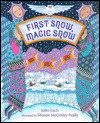 First Snow, Magic Snow - John Cech