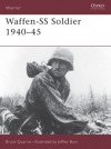 Waffen-SS Soldier 1940-45 - Bruce Quarrie