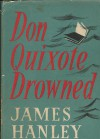 Don Quixote Drowned - James Hanley
