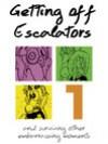 Getting Off Escalators - Volume 1 - Scott Tierney