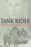 Tank Rider: Into the Reich with the Red Army - Evgeni Bessnov, Bair Irincheev